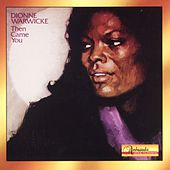 Play & Download Then Came You by Dionne Warwick | Napster