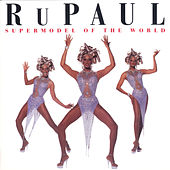 Play & Download Supermodel To The World by RuPaul | Napster
