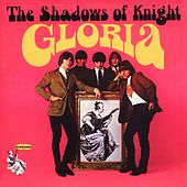 Play & Download Gloria by Shadows of Knight | Napster