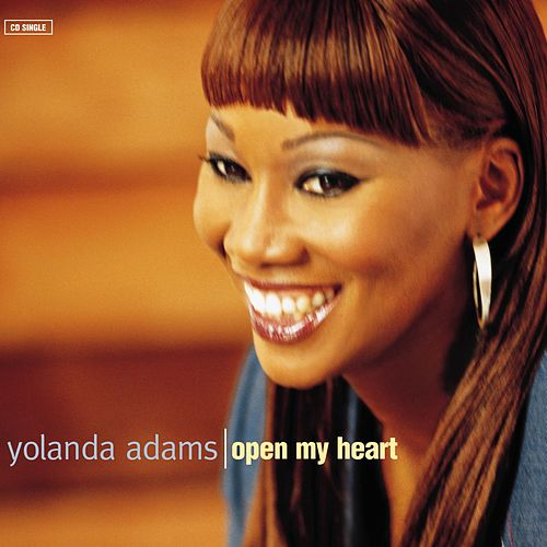 Open My Heart by Yolanda Adams