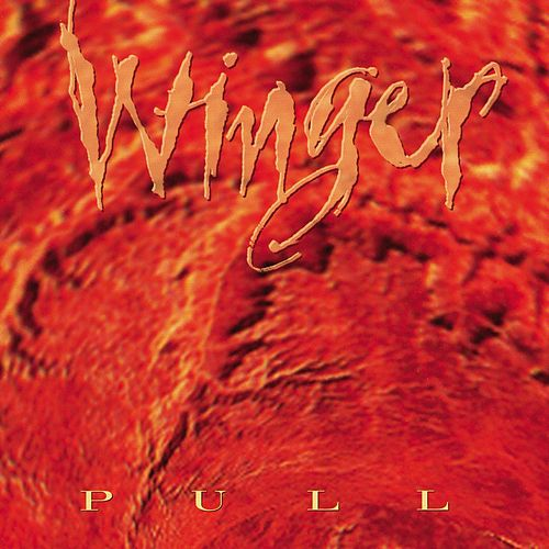 Play & Download Pull by Winger | Napster