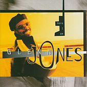 Play & Download Here I Am by Glenn Jones | Napster