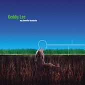 My Favorite Headache by Geddy Lee