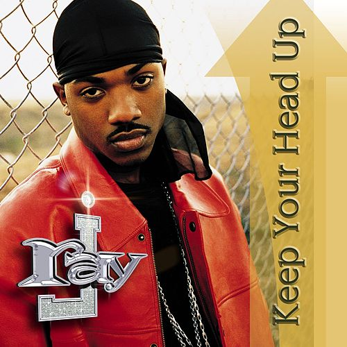 Keep You Head Up by Ray J