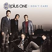 Play & Download I Don't Care by Plus One | Napster