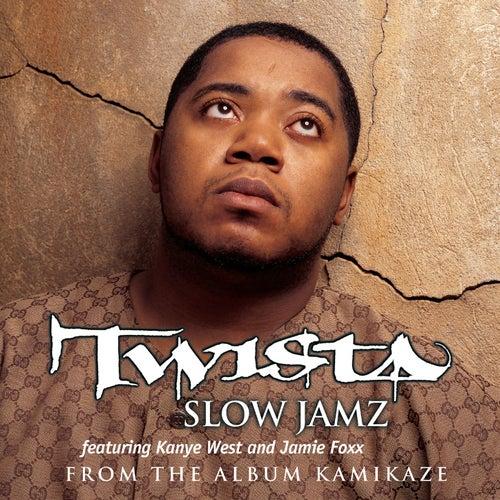 Play & Download Slow Jamz by Twista | Napster