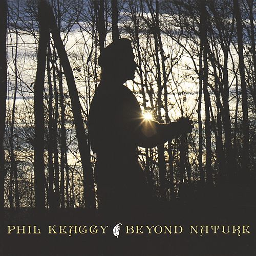 Play & Download Beyond Nature by Phil Keaggy | Napster