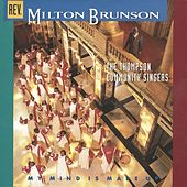 My Mind Is Made Up by Rev. Milton Brunson & The Thompson Community Singers
