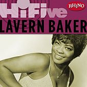Play & Download Rhino Hi-Five: LaVern Baker by Lavern Baker | Napster