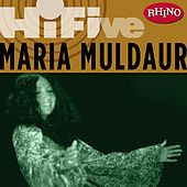 Play & Download Rhino Hi-Five: Maria Muldaur by Maria Muldaur | Napster