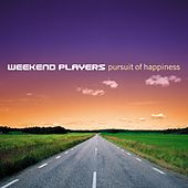 Play & Download Pursuit Of Happiness by Weekend Players | Napster