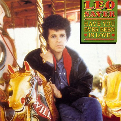Play & Download Have You Ever Been In Love by Leo Sayer | Napster
