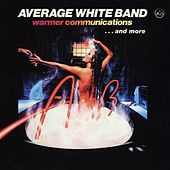 Warmer Communications...And More by Average White Band