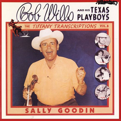 Play & Download Tiffany Transcriptions, Vol. 6 by Bob Wills & His Texas Playboys | Napster