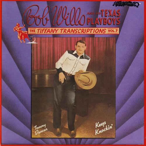 Play & Download Tiffany Transcriptions, Vol. 7 by Bob Wills & His Texas Playboys | Napster