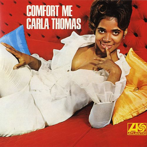 Play & Download Comfort Me by Carla Thomas | Napster