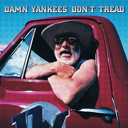 Play & Download Don't Tread by Damn Yankees | Napster