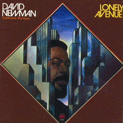 Play & Download Lonely Avenue by David 'Fathead' Newman | Napster