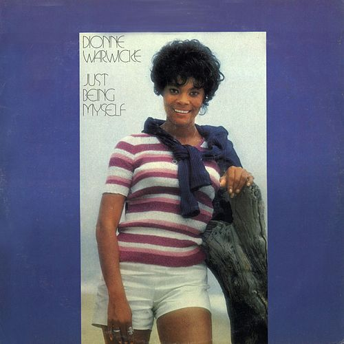 Play & Download Just Being Myself by Dionne Warwick | Napster