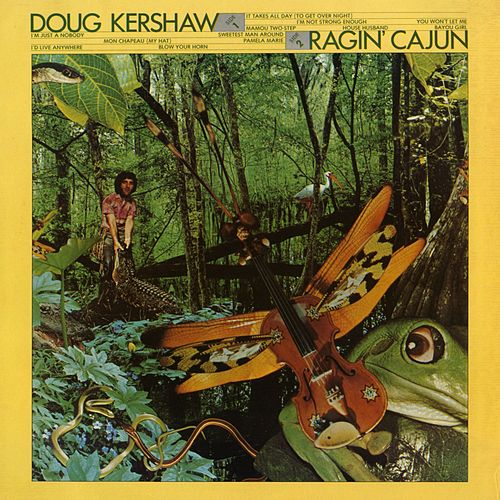 Play & Download Rajin' Cajun by Doug Kershaw | Napster