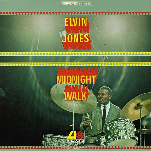 Play & Download Midnight Walk by Elvin Jones | Napster