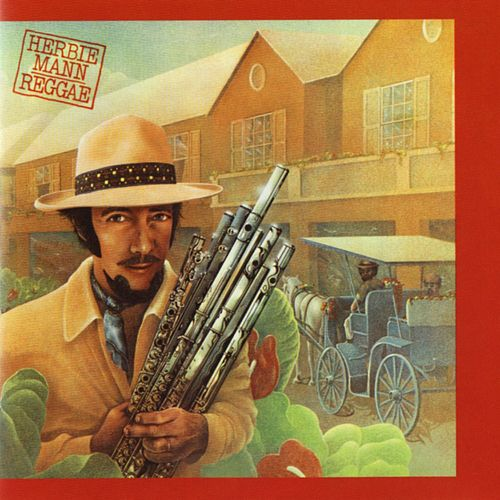 Play & Download Reggae by Herbie Mann | Napster