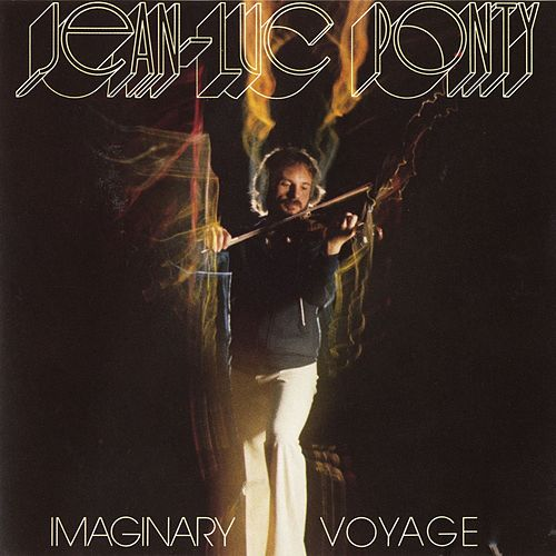 Play & Download Imaginary Voyage by Jean-Luc Ponty | Napster