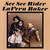 Play & Download See See Rider by Lavern Baker | Napster