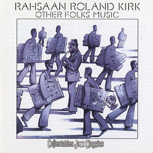 Other Folk's Music by Rahsaan Roland Kirk