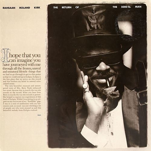 Play & Download The Return Of The 5,000 Lb Man by Rahsaan Roland Kirk | Napster