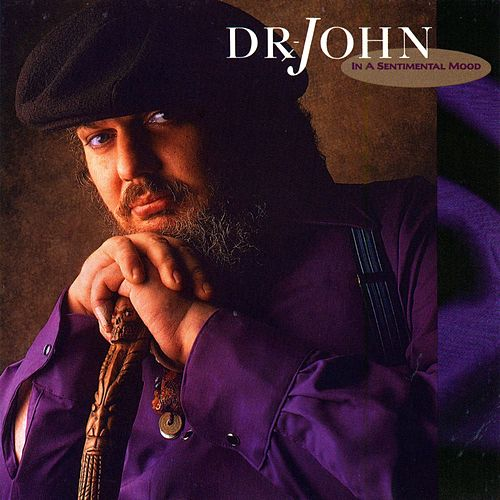 In A Sentimental Mood by Dr. John