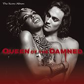 Play & Download Queen Of The Damned - The Score Album by Queen Of The Damned Soundtrack | Napster