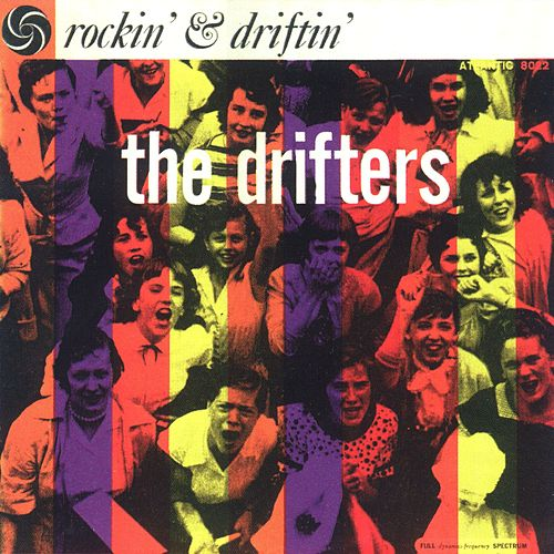 Play & Download Rockin' and Driftin' by The Drifters | Napster
