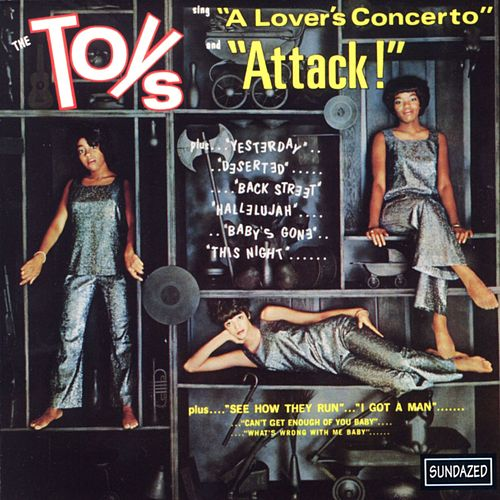 Play & Download The Toys Sing 'A Lover's Concerto' and 'Attack!' by The Toys | Napster