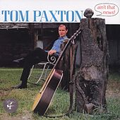 Ain't That News by Tom Paxton