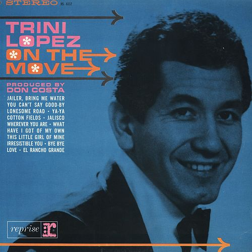 Play & Download On The Move by Trini Lopez | Napster
