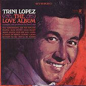 The Love Album by Trini Lopez