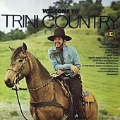 Play & Download Welcome To Trini Country by Trini Lopez | Napster