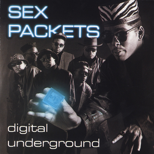 Play & Download Sex Packets by Digital Underground | Napster