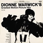 Play & Download Dionne Warwick's Greatest Motion Picture Hits by Dionne Warwick | Napster