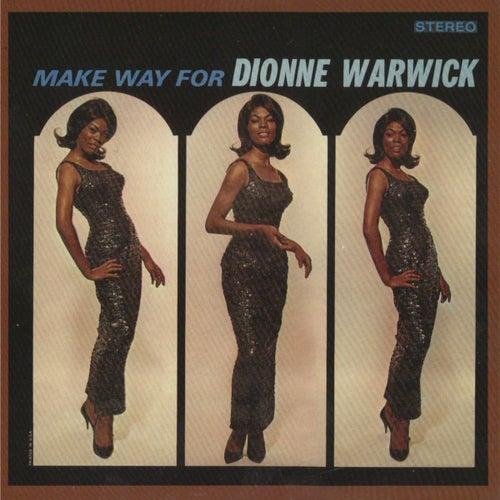 Make Way For Dionne Warwick by Dionne Warwick