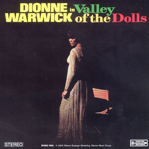Valley Of The Dolls by Dionne Warwick