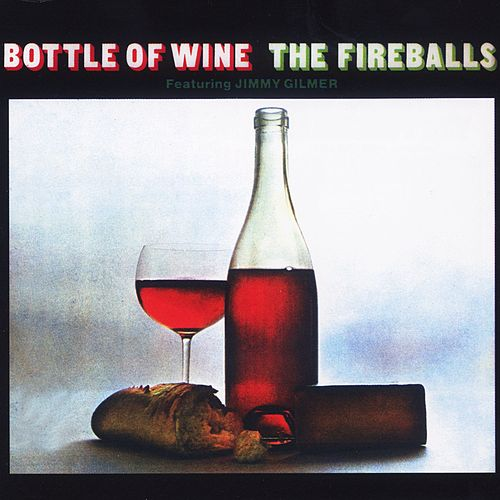 Play & Download Bottle Of Wine by The Fireballs | Napster