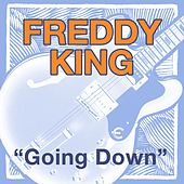 Going Down by Freddie King