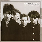 Play & Download Echo & the Bunnymen by Echo and the Bunnymen | Napster