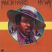 Play & Download My Way by Major Harris | Napster
