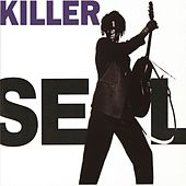 Play & Download Killer by Seal | Napster