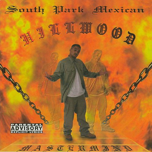Play & Download Hillwood by South Park Mexican | Napster