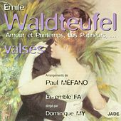 Play & Download Valses by Emile Waldteufel | Napster