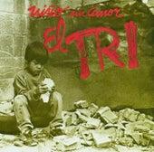 El niño sin amor by El Tri